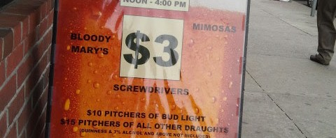 $3 BLOODY MARY'S SCREWDRIVERS MIMOSAS